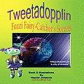Tweetadopplin: Fozzi Fairy-Catcher's Secrets