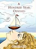 A Hundred Year Odyssey