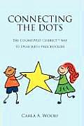 Connecting the Dots The Cognitively Correct Way to Speak with Preschoolers