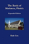 The Battle of Marianna, Florida