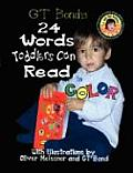 GT Bond's 24 Words Toddlers Can Read in Color