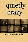 Quietly Crazy