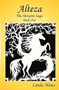 Alteza, the Metairie Saga, Book One