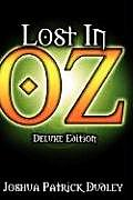 Lost in Oz (Deluxe Hardcover)