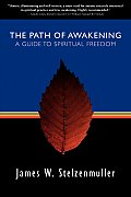 Path of Awakening A Guide to Spiritual Freedom