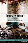 Stories of Survival (and Beyond)