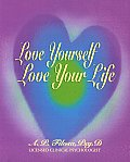 Love Yourself, Love Your Life