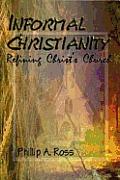 Informal Christianity