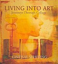Living Into Art Journeys Through Collage