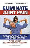 Eliminate Joint Pain A Step By Step Self Management Program