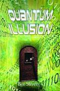 Quantum Illusion