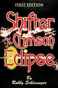 Shifter and the Crimson Eclipse