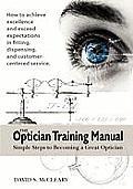 The Optician Training Manual
