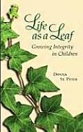 Life as a Leaf: Growing Integrity in Children