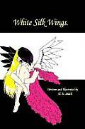 White Silk Wings