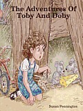 The Adventures of Toby and Doby