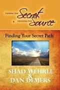 Tapping the Secret & Trusting the Source