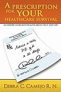 A Prescription for Your Healthcare Survival