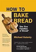 How To Bake Bread The Five Families Of Bread