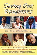 Saving Our Daughters - From a Man's Point of View Vol.1