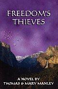 Freedoms Thieves
