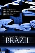Access to Knowledge in Brazil: New Research on Intellectual Property, Innovation and Development