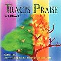 Traci's Praise (Large Print)
