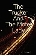 The Trucker and the Motel Lady
