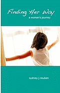 Finding Her Way: A Woman's Journey