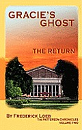 Gracie's Ghost - The Return