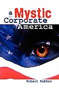 A Mystic in Corporate America