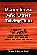 Damn Shoes & Other Talking Tales