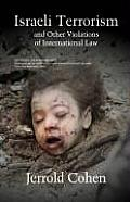 Israeli Terrorism and Other Violations of International Law