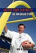 Fasten Your Seatbelts-The Van Miller Story