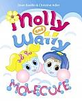Molly and Wally Molecule
