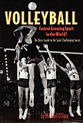 Volleyball Fastest Growing Sport in the World!