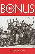 The Bonus: A Novel of the Great Depression Cover
