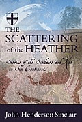Scattering of the Heather Stories of the Sinclairs & Kin on Six Continets