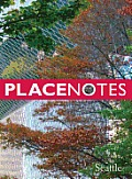 Placenotes—seattle