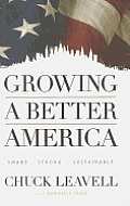 Growing a Better America Signed Edition