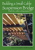 Building a Small Cable Suspension Bridge