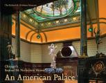 An American Palace: Chicago's Samuel M. Nickerson House