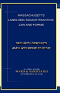 Massachusetts Landlord-Tenant Practice: Law and Forms