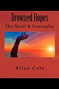 Drowned Hopes by Allan George Cole