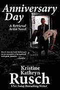Anniversary Day by Kristine Kathryn Rusch