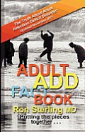 Adult Add Factbook -- The Truth about Adult Attention Deficit Disorder Updated November 2011