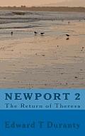 Newport 2 the Return of Theresa