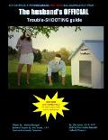 The Husband's Official Trouble-Shooting Guide