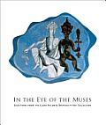 In the Eye of the Muses: Selections from the Clark Atlanta University Art Collection [With CDROM]