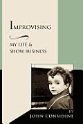 Improvising My Life & Show Business